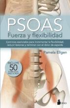 psoas, fuerza y flexibilidad pamela ellgen 9788416579747