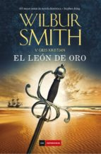 el leon de oro wilbur smith 9788416634347