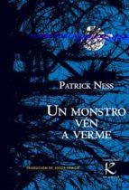 un monstro vén a verme-patrick ness-9788416721047