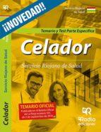 CELADORES DEL SERVICIO RIOJANO DE SALUD: PARTE ESPECIFICA TEMARIO Y TEST