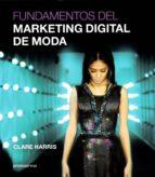 fundamentos del marketing digital de moda-clare harris-9788416851447