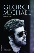 george michael-rob jovanovic-9788416867547