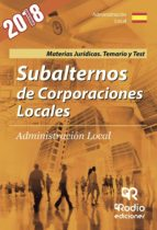 SUBALTERNOS DE CORPORACIONES LOCALES. MATERIAS JURIDICAS. TEMARIO Y TEST