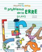 escuela de las letras. el problema de la erre (r,rr)-susana peix-xavi ramiro-9788417091347