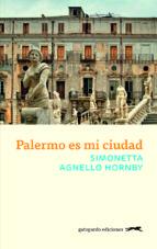 palermo es mi ciudad simonetta agnello hornby 9788417109547