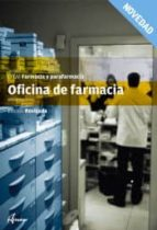oficina de farmacia (edición revisada)-9788417144647