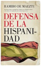 defensa de la hispanidad-ramiro maeztu-9788417229047