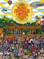 los mejores festivales de musica del mundo-9788417254247