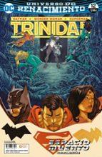 batman / superman / wonder woman: trinidad nº 12 (renacimiento)-francis manapul-9788417276447