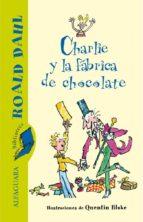 charlie y la fabrica de chocolate-roald dahl-9788420401447