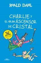 charlie y el gran ascensor de cristal-roald dahl-9788420483047