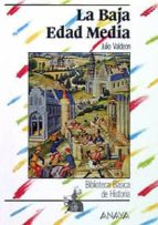 la baja edad media (3ª ed.)-julio valdeon baruque-9788420738147
