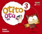 otito, ota y yo 3 años primer trimestre (educacion infantil) 9788421666647