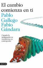El libro de El cambio comienza en ti autor PABLO GALLEGO DOC!