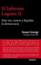 el informe lugano ii susan george 9788423413447