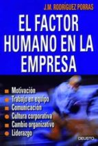 el factor humano en la empresa jose m rodriguez porras 9788423420247