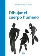 dibujar el cuerpo humano peter boerboom tim proetel 9788425230547