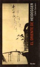 El libro de El oriente de heidegger autor CARLO SAVIANI EPUB!