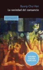 la sociedad del cansancio (2ª ed.) byung chul han 9788425438547