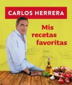 (pe) mis recetas favoritas carlos herrera 9788427039247