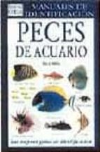 peces de acuario: guia visual de mas de 500 variedades de peces d e ..-dick mills-9788428209847