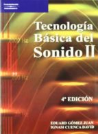 tecnologia basica del sonido ii ignasi cuenca david eduard gomez juan 9788428329347