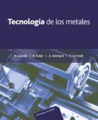 tecnologia de los metales para profesiones tecnico mecanicas h. et al. appold 9788429160147