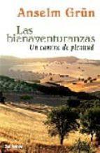 las bienaventuranzas: un camino de plenitud-anselm grun-9788429317947