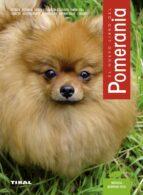 el gran libro del pomerania monica bedman insa 9788430584147
