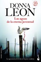 El libro de Las aguas de la eterna juventud autor DONNA LEON PDF!