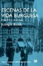 escenas de la vida burguesa joseph roth 9788432314247