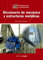 diccionario de mecanica y estructuras metalicas juan jose fernandez 9788432919947