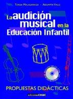 la audicion musical en la educacion infantil-teresa malagarriga-assumpta vals-9788432995347