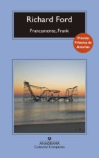 francamente, frank-richard ford-9788433960047