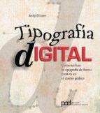 tipografia digital-andy ellison-9788434234147