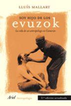 soy hijo de los evuzok (2ª ed.)-lluis mallart-9788434422247