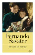 el valor de educar-fernando savater-9788434453647