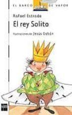 el rey solito-rafael estrada-9788434843547