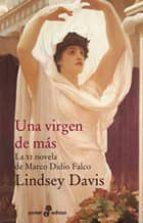 una virgen de mas: la xi novela de marco didio falco (4ª ed.)-lindsey davis-9788435018647
