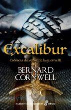 cronicas del señor de la guerra iii: excalibur-bernard cornwell-9788435062947