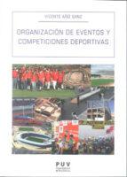 organizacion de eventos y competiciones deportivas vicente año sanz 9788437081847