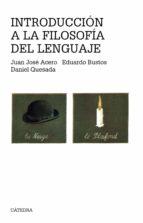 introduccion a la filosofia del lenguaje (3ª ed.)-9788437603247