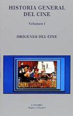 historia general del cine (t.i): origenes del cine 9788437616247