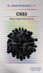 css3 (guia practica) miguel angel acera garcia 9788441531147