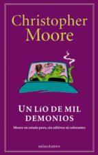 un lío de mil demonios (ebook)-christopher moore-9788445001547