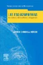 las esquizofrenias: sus hechos y valores clinicos terapeuticos-alfonso chinchilla moreno-9788445817247