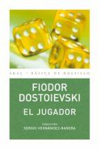 el jugador fiodor dostoievski 9788446023647