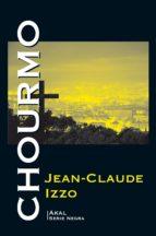 chourmo-jean claude izzo-9788446045847