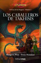 los caballeros de takhisis (dragonlance. el ocaso de los dragones )-margaret weis-tracy hickman-9788448003647