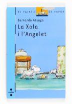 la xola i l angelet-bernardo atxaga-9788466125147